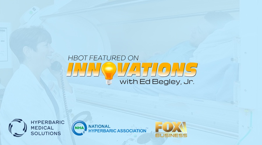 'INNOVATIONS WITH ED BEGLEY, JR.' EXPLORES BENEFITS OF HYPERBARIC OXYGEN THERAPY