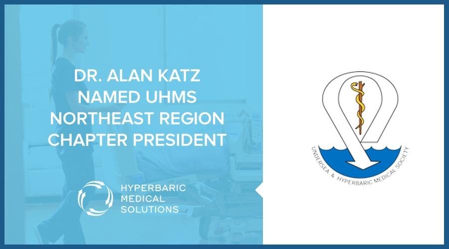 Dr. Alan Katz Named President - UHMS Northeast Region